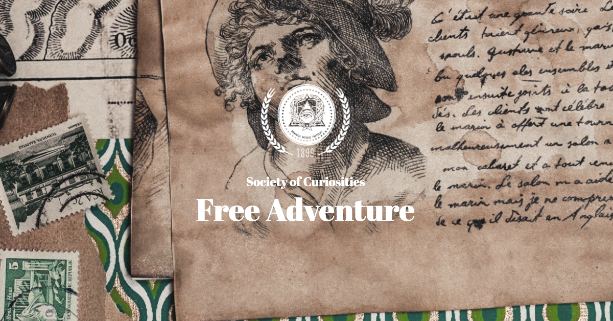 Free Adventure - Society of Curiosities